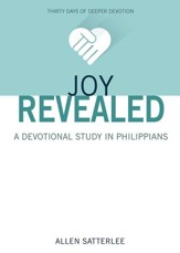 Joy Revealed: A Devotional Study in Philippians - eBook