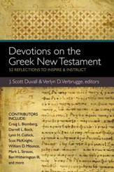 Devotions on the Greek New Testament: 52 Reflections to Inspire and Instruct - eBook