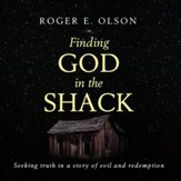 Finding God in the Shack: Unabridged Audiobook on CD