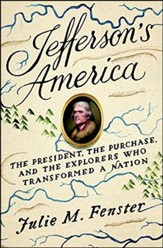 Thomas Jefferson: The Adventure of America