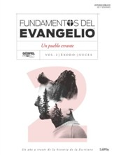 Fundamentos del Evangelio, Vol. 2: Un Pueblo Errante  (Gospel Foundations, Vol. 2: A Wandering People)