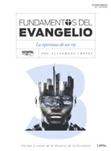 Fundamentos del Evangelio, Vol. 3: Anhelando un Rey   (Gospel Foundations, Vol. 3, Longing For a King)
