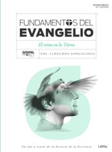 Fundamentos del Evangelio, Vol. 6: El Reino en la Tierra   (Gospel Foundations, Vol. 6, The Kingdom on Earth)