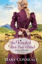 The Tangled Ties That Bind (Hearts Entwined Collection): A Kincaid Brides Novella - eBook