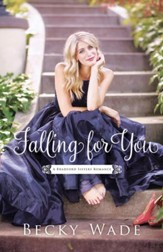 Falling for You (A Bradford Sisters Romance Book #2) - eBook