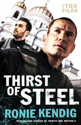 Thirst of Steel (The Tox Files Book #3) - eBook