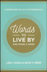 Words to Live By: One Word a Week  - Slightly Imperfect