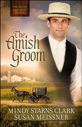 The Amish Groom, The Men of Lancaster County Series #1
