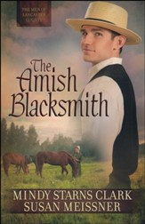 The Amish Blacksmith #2