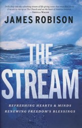 The Stream: Refreshing Hearts & Minds, Renewing Freedom's Blessings