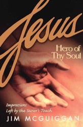 Jesus, Hero of Thy Soul - eBook