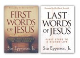 First Words of Jesus/Last Words of Jesus, 2 Volumes