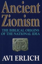 Ancient Zionism: The Biblical Origins of the National Idea - eBook