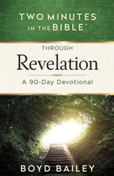 Two Minutes in the Bible Through Revelation: A 90-Day Devotional - eBook