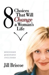 8 Choices That Will Change a Woman's Life - eBook