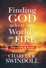 Finding God When the World's On Fire: Strength and Faith for Dangerous Times - Slightly Imperfect