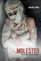 Molested: A Missionary Child's Journey - eBook