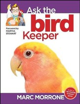 Marc Morrone'e Ask the Bird Keeper