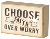 Choose Faith Over Worry Tabletop Plaque
