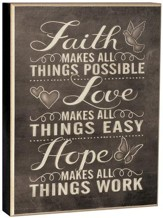 Faith Makes All Things Possible Wall Art