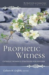 Prophetic Witness: Catholic Women's Strategies for Reform - eBook