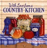 With Love from a Country Kitchen: Homegrown Memories and Recipes - Slightly Imperfect