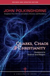 Quarks, Chaos & Christianity: Questions to Science And Religion - eBook