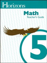 Horizons Math Grade 5 Teacher's  Guide