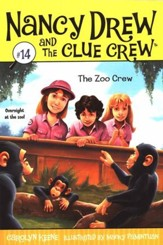 Nancy Drew and The Clue Crew: The Zoo Crew: #14