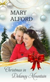 Christmas In Delaney Mountain - eBook