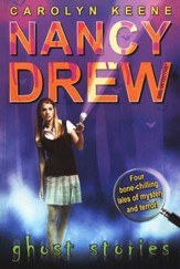 Nancy Drew Ghost Stories  Nancy Drew (All New) Girl Detective