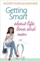 Getting Smart About Life, Love, and Men - Slightly Imperfect