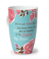 Sisters By Heart Floral Mug