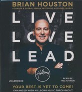 Live Love Lead: Your Best Is Yet To Come Unabridged, 7 CDs