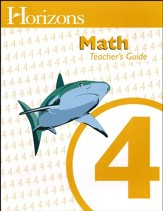 Horizons Math Grade 4 Teacher's Guide
