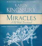 Miracles: A 52-Week Devotional Unabridged, 6 CDs