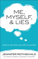 Me, Myself & Lies: What to Say When You Talk to Yourself - Slightly Imperfect
