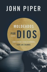 Moldeados por Dios (Shaped by God)