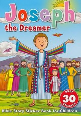 Joseph the Dreamer Sticker Book: Bible Story Sticker Book for Children