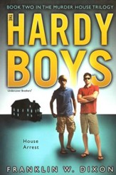 #23: The Hardy Boys Undercover Brothers: House Arrest  Book 2 in The Murder House Trilogy