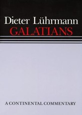 Galatians: Continental Commentary Series [CCS]