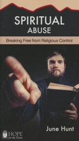 Spiritual Abuse: Religion at Its Worst