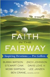 Faith in the Fairway: Inspiring Devotions from Pro Golfers (slightly imperfect)