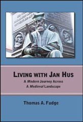 Living with Jan Hus