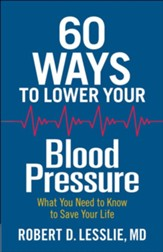 60 Ways to Lower Your Blood Pressure: What You Need to Know to Save Your Life - Slightly Imperfect