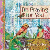 I'm Praying for You Gift Book