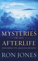 Mysteries of the Afterlife: Exploring Its Amazing Secrets - Slightly Imperfect