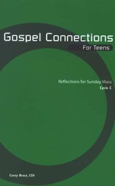 Gospel Connections for Teens, Cycle C