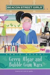#13: Green Algae and Bubble Gum Wars