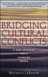 Bridging Cultural Conflicts: A New Approach for a  Changing World